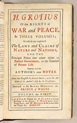 Of the Rights of War and Peace... London, 1715. 3 vols.