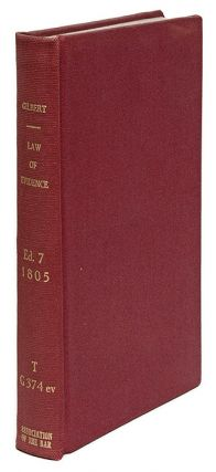 The Law of Evidence, With Notes and Additional References to. Sir Geoffrey Gilbert, James Sedgwick