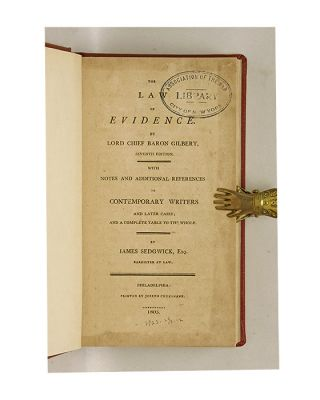 The Law of Evidence, With Notes and Additional References to...