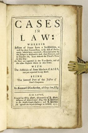 Cases in Law, Wherein Justices of Peace Have a Jurisdiction, As...