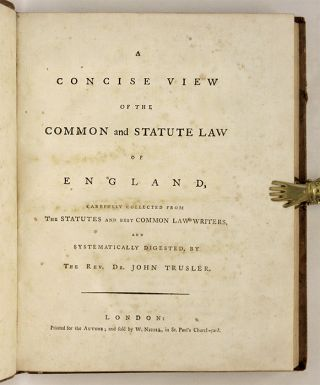 A Concise View of the Common Law and Statute Law of England...