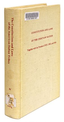 Constitution and Laws of the Chocktaw Nation, Together with the. Chocktaw Nation, Joseph P...