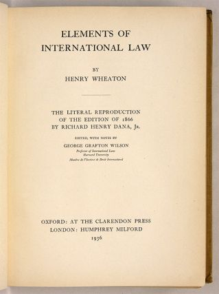 Elements of International Law, Carnegie Reprint of 1866 edition