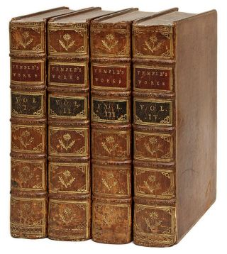 The Works of Sir William Temple, Bart. 5th ed. London, 1757. 4 Vols. Sir William Temple.