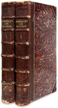 A New and Complete Law-Dictionary Or General Abridgment, 1st ed, 2 v. Timothy Cunningham