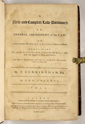 A New and Complete Law-Dictionary Or General Abridgment, 1st ed, 2 v..