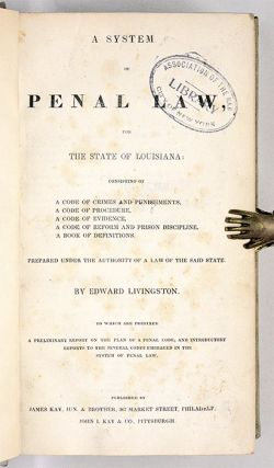 A System of Penal Law, for the State of Louisiana: Consisting of...