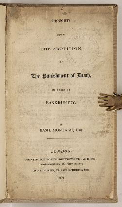 Thoughts Upon the Abolition of the Punishment of Death, In Cases...