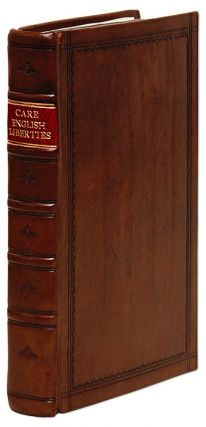 English Liberties, Or, The Free-Born Subject's Inheritance, Henry Care, William Nelson