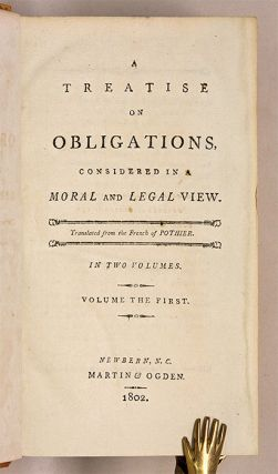 A Treatise on Obligations, Considered in a Moral and Legal View. 1802