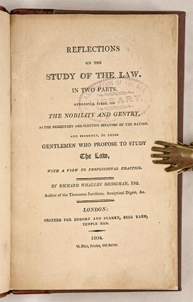 Reflections on the Study of Law. In Two Parts...