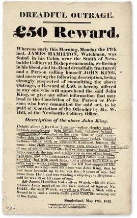 Dreadful Outrage, œ50 Reward, Sunderland, May 17, 1819. Broadside, John King