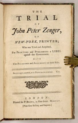 The Trial of John Peter Zenger, Of New-York, Printer; Who was Tried...