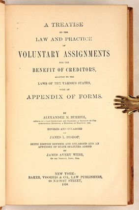 A Treatise on the Law and Practice of Voluntary Assignments for the...