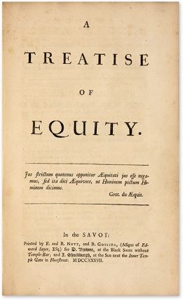 Maxims of Equity [Bound with] A Treatise of Equity, 2 books in 1 vol.