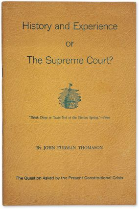 History and Experience or the Supreme Court. John Furman Thomason