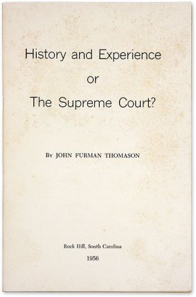 History and Experience or the Supreme Court