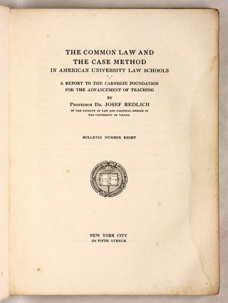 The Common Law and the Case Method in American University Law Schools.
