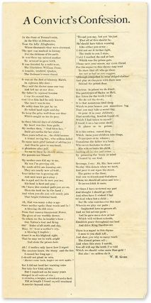 "A Convict's Confession, 12-1/4"" x 6"" broadside, Johnstown, PA, c1880. Broadside, W. H. Gork"
