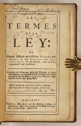 Les Termes de la Ley: Or, Certain Difficult and Obscure Words and...