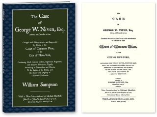 The Case of George W. Niven, Esq. Charged with Mal-practices, and. William Sampson, New, Michael...