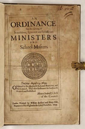 An Ordinance for the Ejecting of Scandalous, Ignorant and...