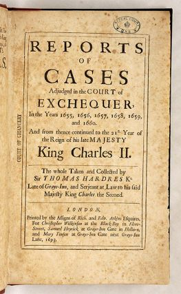 Reports of Cases Adjudged in the Court of Exchequer, In the Years...