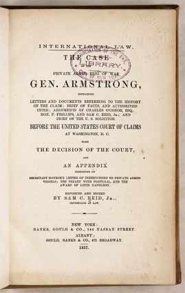 The Case of the Private Armed Brig of War Gen. Armstrong...