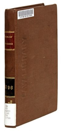 Cases Explanatory of the Rules of Evidence, Before Committees of. Edward Edlyne Tomlins.