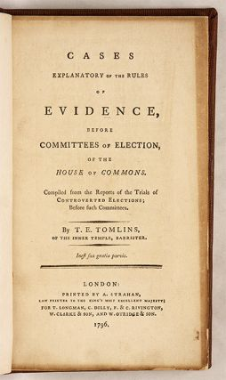 Cases Explanatory of the Rules of Evidence, Before Committees of...