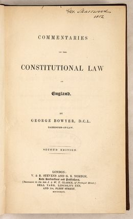 Commentaries on the Constitutional Law of England, Second and Final...