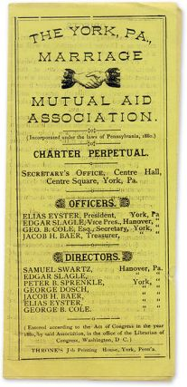 Charter Perpetual, c 1880. PA York, Marriage Mutual Aid Association.