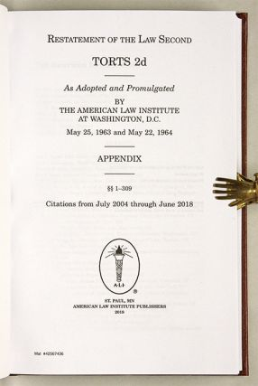 Restatement of the Law Second, Torts Appendix Volume 1-309 (2018)
