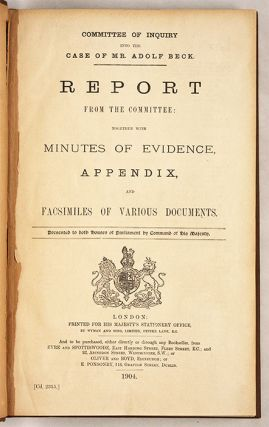 Committee of Inquiry into the Case of Mr Adolf Beck, Report from the..