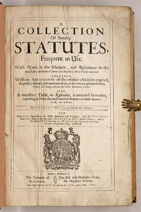 A Collection Of Sundry Statutes, Frequent in Use, With Notes in the...