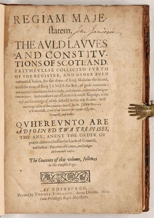 Regiam Majestatem, The Auld Lawes and Constitutions of Scotland