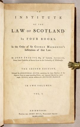 An Institute of the Law of Scotland, In Four Books, In the Order...