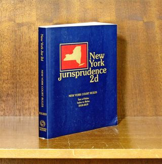 New York Jurisprudence 2d. 2018-2019 Ed. New York Court Rules. 1 Vol. Thomson Reuters