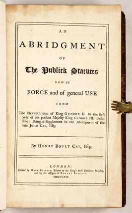 An Abridgment of the Publick Statutes Now in Force and General Use..
