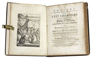 Bristol, The City Charters, Containing the Original Institution of...