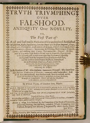 Truth Triumphing Over Falshood, Antiquity Over Novelty, Or the First..