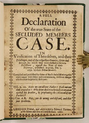 A Full Declaration of the True State of the Secluded Members Case...