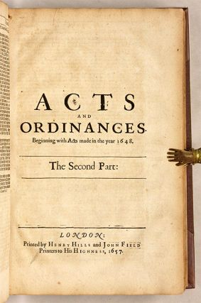 A Collection of Acts and Ordinances...Made in the Parliament...1656..