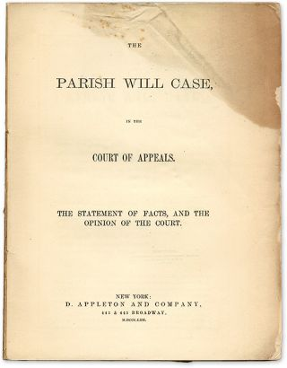 The Parish Will Case, in the Court of Appeals, The Statement of Facts
