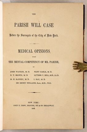 The Parish Will Case Before the Surrogate of the City of New York...