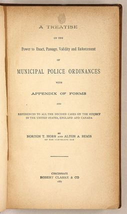 A Treatise on the Power to Enact, Passage, Validity and Enforcement...