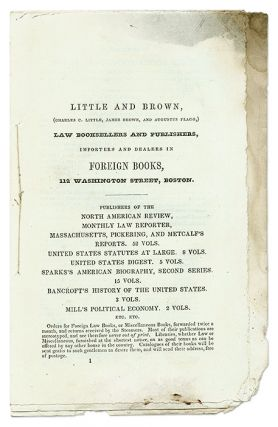 Little and Brown, (Charles C. Little, James Brown, And Augustus. Bookseller Catalogue, Little and Brown.
