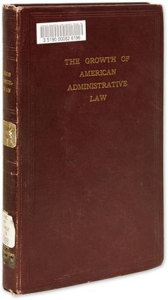 The Growth of American Administrative Law. Ernst Freund