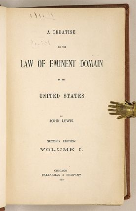 A Treatise on the Law of Eminent Domain in the United States, 2d Ed.