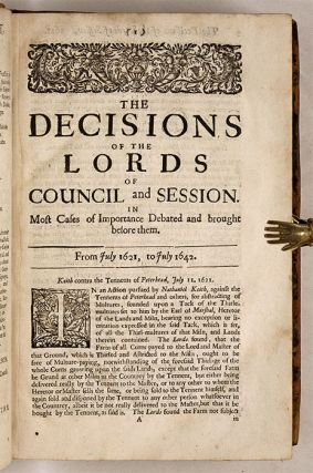 The Decisions Of The Lords Of Council And Session, In Most Cases...